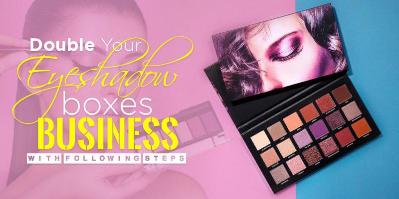 Eyeshadow Boxes